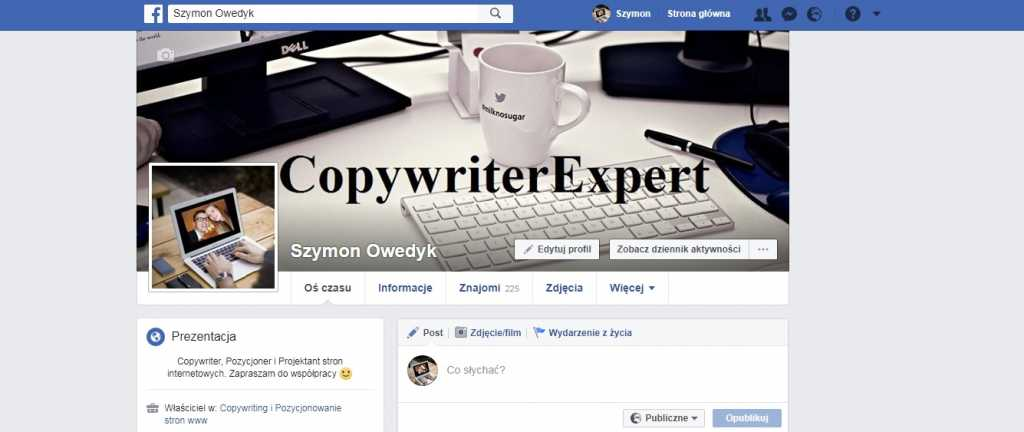 Konto Facebook Szymon Owedyk czyli Copywritera, Bloggera, Pozycjonera i Projektanta stron w technologii WordPress