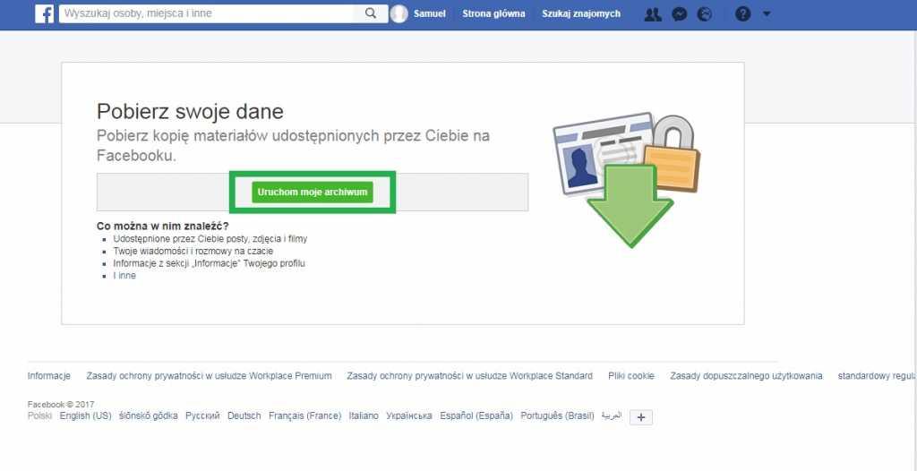 Uruchom archiwum Facebook aby wykonać kopię zapasową swoich danych zanim dowiedz się jak usunąć fb