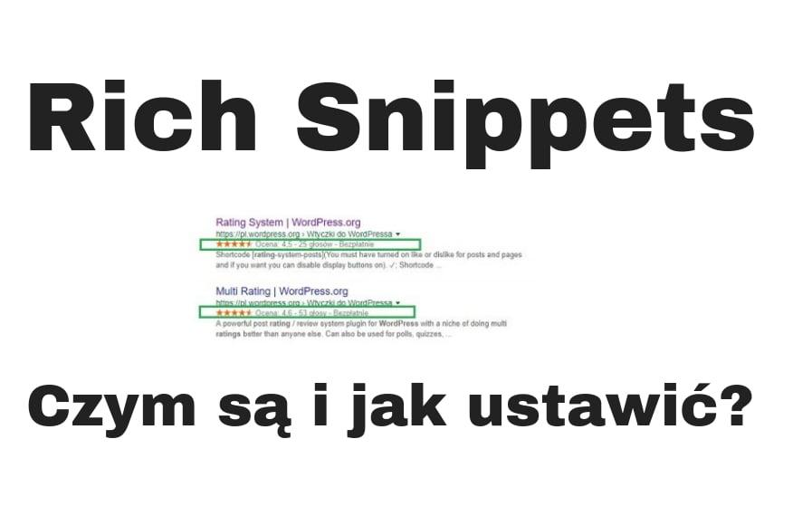 Czym są Rich Snippets i jak je ustawić?