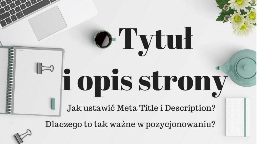 Tytuł i opis strony www - jak ustawić meta title i description
