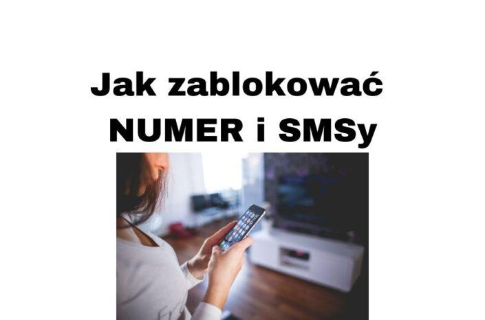 Jak zablokować numer telefonu niechciane SMSy w każdym telefonie?