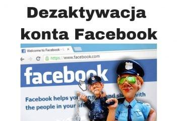 Dezaktywacja konta Facebook - jak dezaktywować zawiesić konto na FB