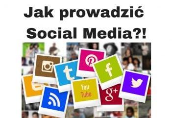 Jak prowadzić Social Media w 2020 i 2021 roku?