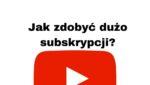 Jak zdobyć dużo subskrybentów na YouTube Utwórz link do subskrypcji!