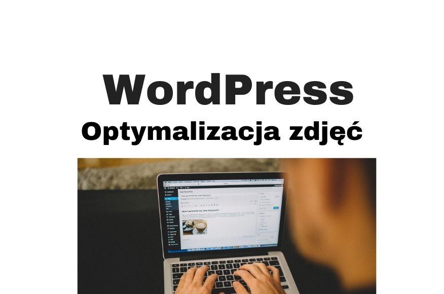 Optymalizacja zdjęć i obrazów WordPress wtyczką WP Smush