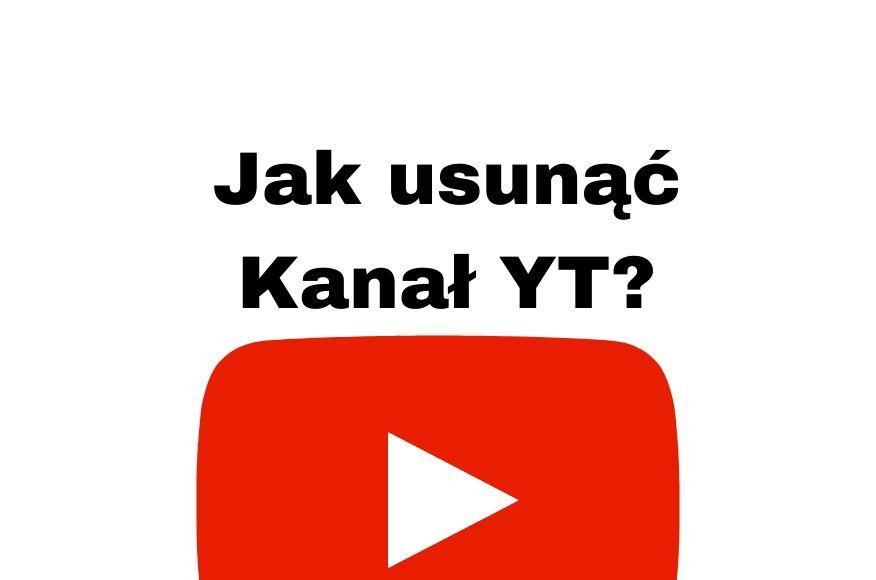 Jak usunąć konto na YouTube Poradnik YouTube krok po kroku!