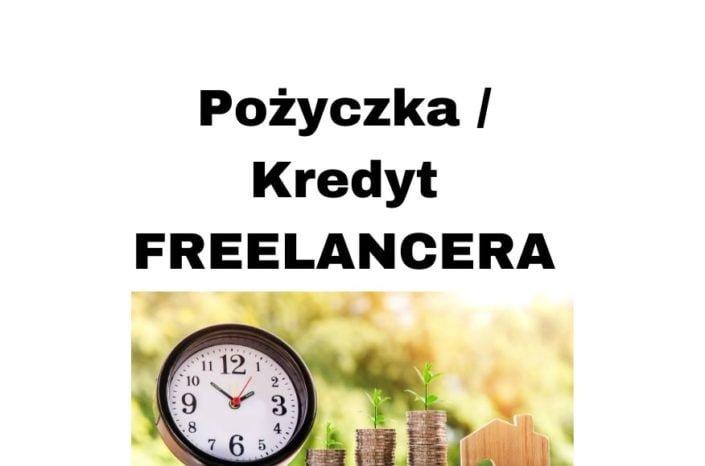 Pożyczka i kredyt hipoteczny na umowę o dzieło / zlecenie dla Freelancera