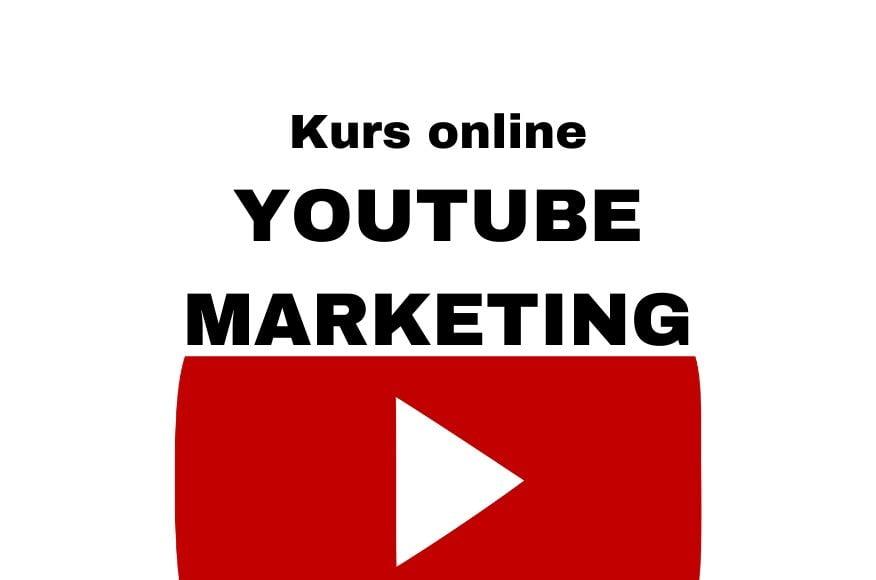 Kurs YouTube - jak prowadzić, rozwijać i zarabiać na YouTube w 2020