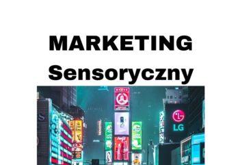 Marketing sensoryczny - definicja, przykłady i praktyczne zastosowanie