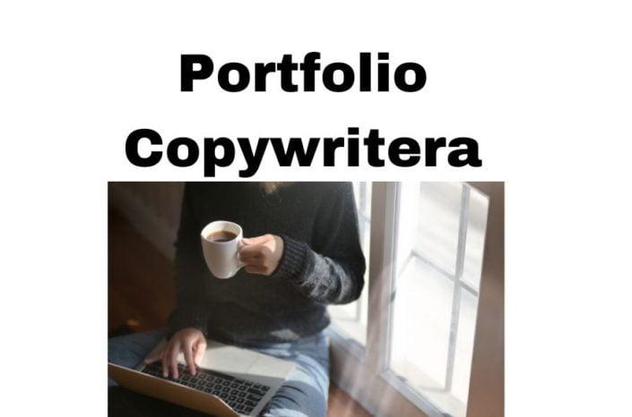Jakie Portfolio Copywritera by zarabiać więcej na pisaniu tekstów?