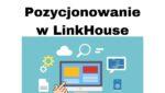 Pozycjonowanie strony w Google w LinkHouse przez treści sponsorowane
