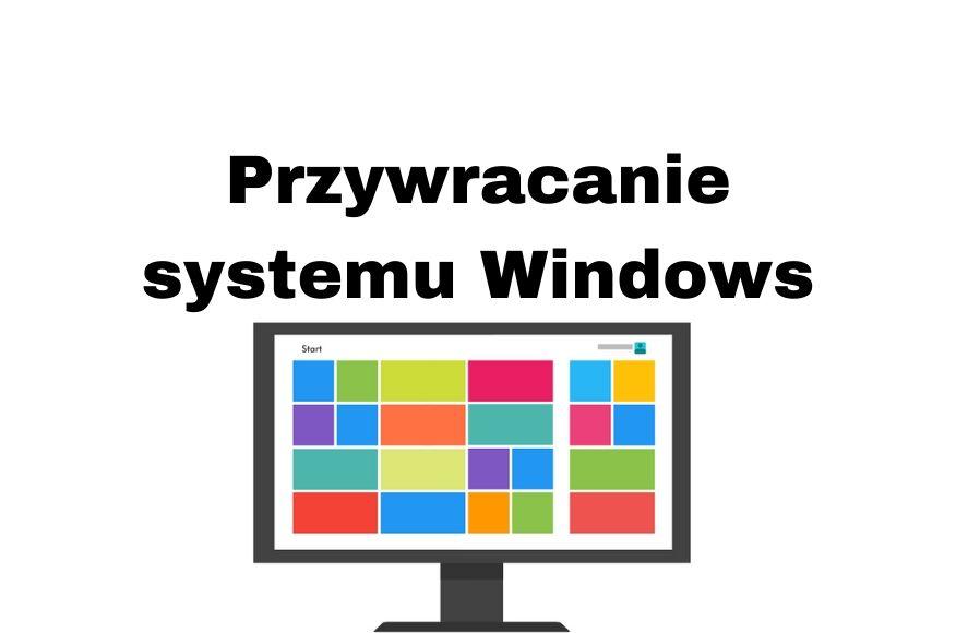 Przywracanie systemu Windows 10, 7, 8, 8.1 Poradnik krok po kroku!
