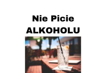Zalety nie picia alkoholu i jego ograniczenia + wskazówki
