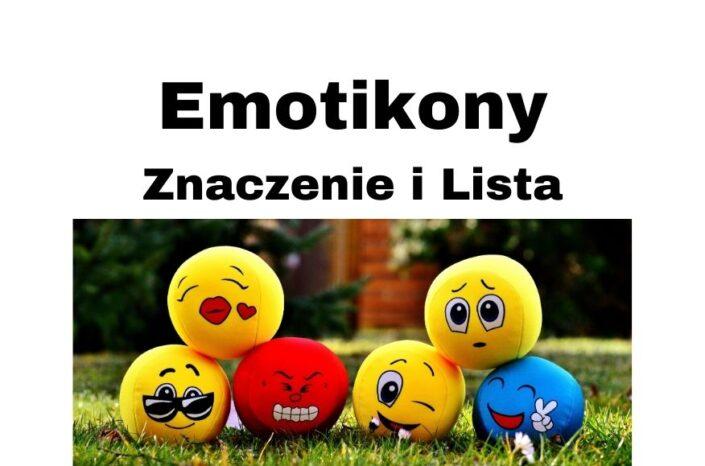 Emotikony do skopiowania - znaczenie emotikon i TOP emotki do pobrania