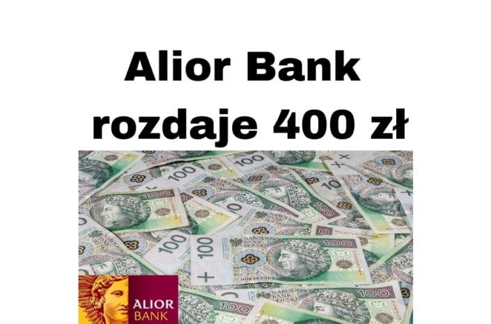 Alior Bank Promocje - za konto Jakże Osobiste do 400 zł premii