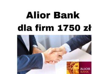 Alior Bank dla firm organizuje promocję na iKonto Biznes do 1750 zł premii