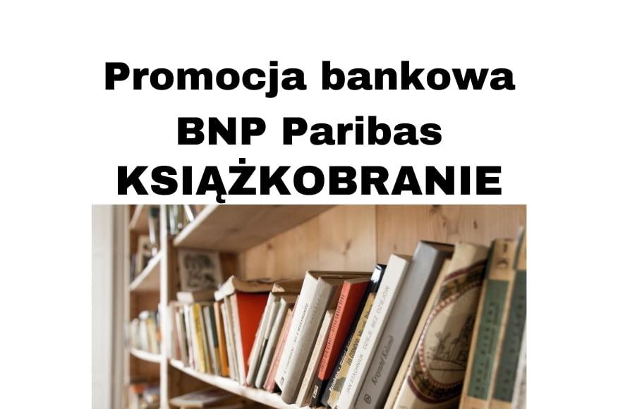 Promocja bankowa BNP Paribas książkobranie dla nowych klientów