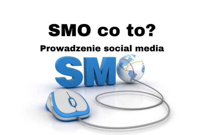 Social Media Optimization co to? Prowadzenie social media od A do Z!