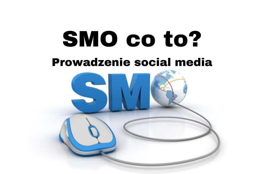 Social Media Optimization co to - prowadzenie social media