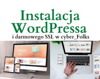 Instalacja WordPressa i certyfikatu SSL w cyber_Folks + kod rabatowy