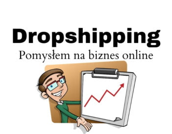 Sklep internetowy oparty o model dropshipping — pomysł na biznes z domu!