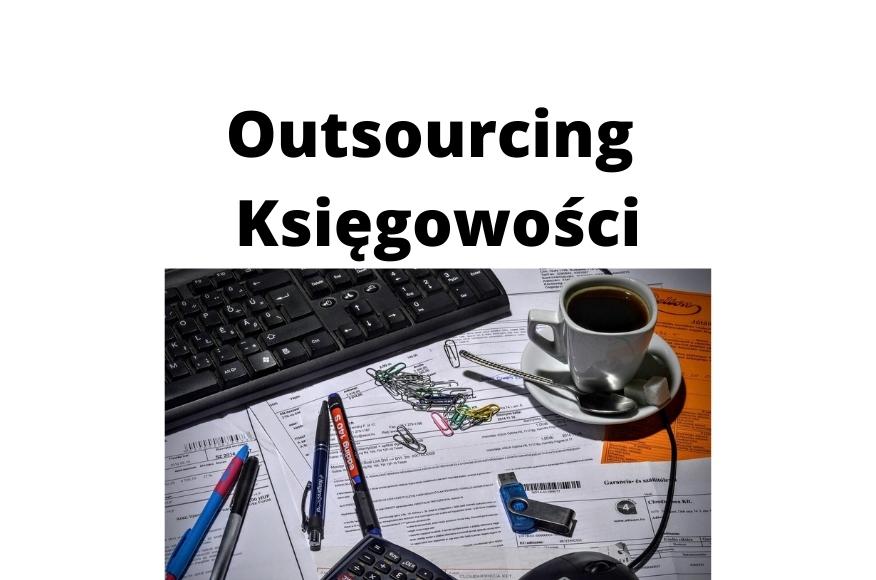 O co chodzi w outsourcingu księgowości