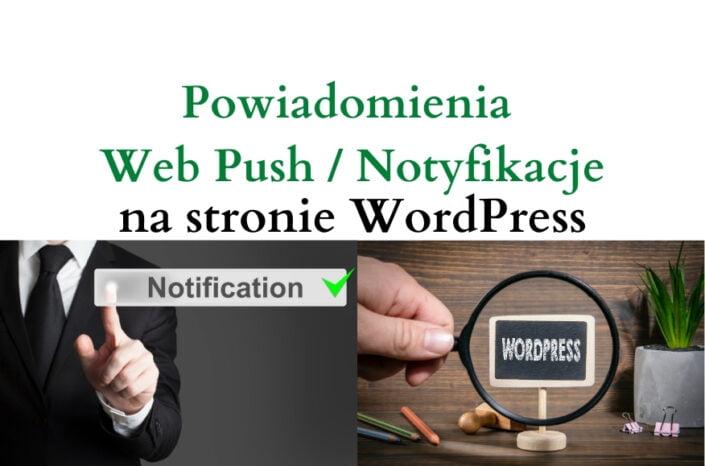 Powiadomienia web push i notyfikacje na stronie WordPress