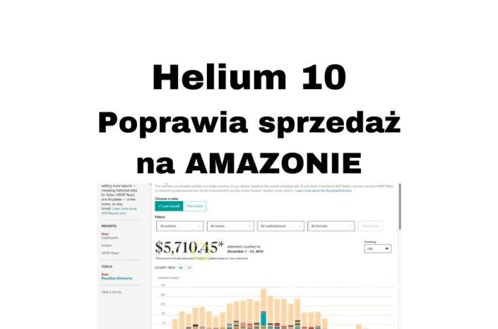 Helium 10 – opinia o programie zwiększającym  sprzedaż na Amazon