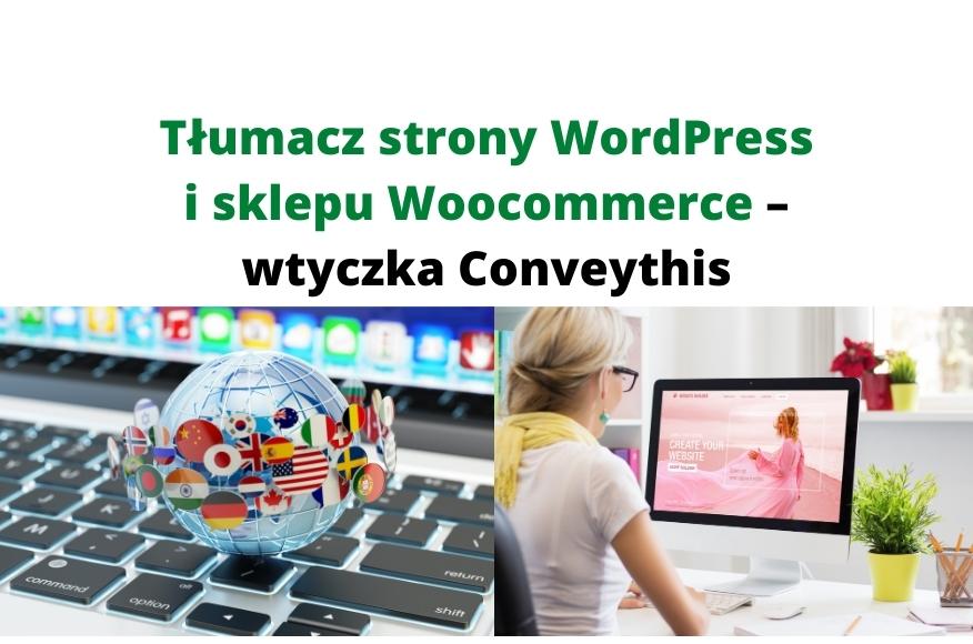 Tłumaczenie strony WordPress i sklepu Woocommerce – ConveyThis
