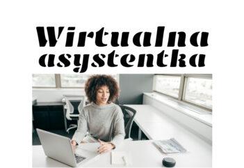 Wirtualna asystentka — kim jest, jak pracuje i jak możesz nią zostać
