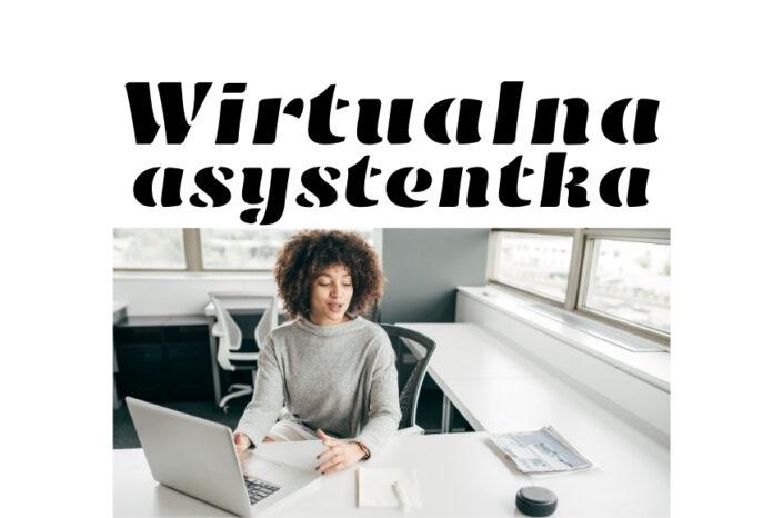 Wirtualna asystentka — kim jest, jak pracuje i jak możesz nią zostać?