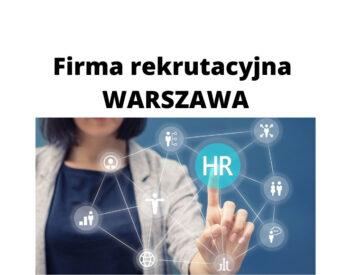 Firma rekrutacyjna w Warszawie – co możesz jej zlecić?