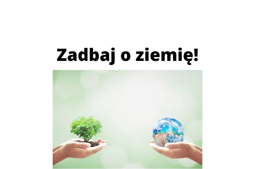 Jak dbać o ziemię Proste sposoby na czystszą planetę do wykorzystania!