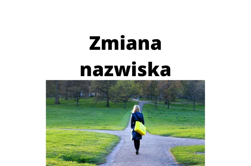 Jak zmienić nazwisko w Polsce zgodnie z przepisami i kiedy warto