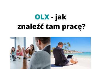 Jak znaleźć pracę zdalną i swoich marzeń w OLX Poradnik dla każdego!