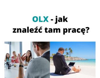 Jak znaleźć pracę zdalną i swoich marzeń w OLX? Poradnik dla każdego!