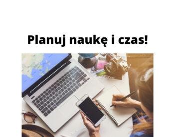 Planowanie nauki i własnego czasu oraz jak przejść w 100% kursy online?!