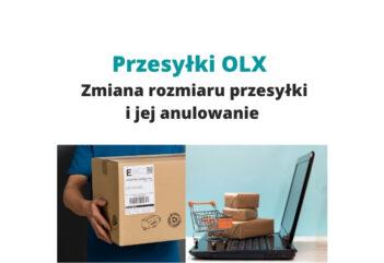 Przesyłki OLX - zmiana rozmiaru przesyłki i jej anulowanie