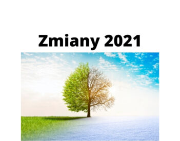 Zmiany 2021 dla pracowników, emerytów i rodziców – czego dotyczą?