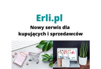 Erli.pl – co to jest i jak działa ten serwis dla kupujących i sprzedających