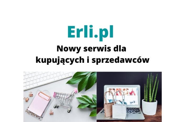 Erli.pl – co to jest i jak działa ten serwis dla kupujących i sprzedających?