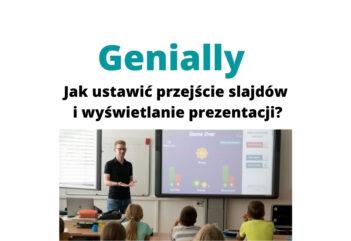 Genially – jak ustawić przejście slajdów i wyświetlanie prezentacji