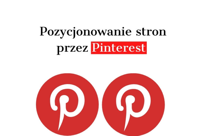 Pozycjonowanie stron WWW przez Pinterest – Poradnik SEO