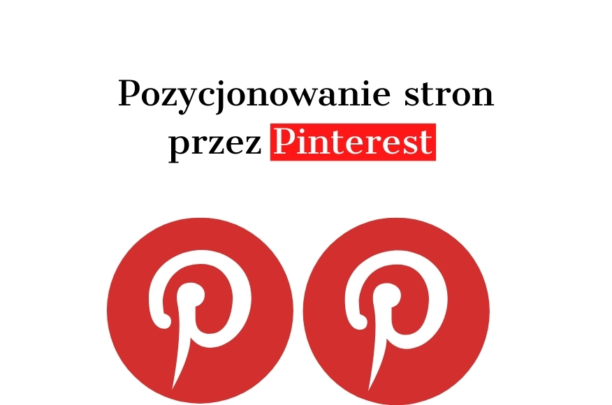 Pozycjonowanie stron WWW przez Pinterest - Poradnik SEO