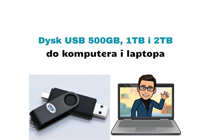 Recenzja dysku zewnętrznego USB 500 Giga Adata Classic CH94 i podobnych