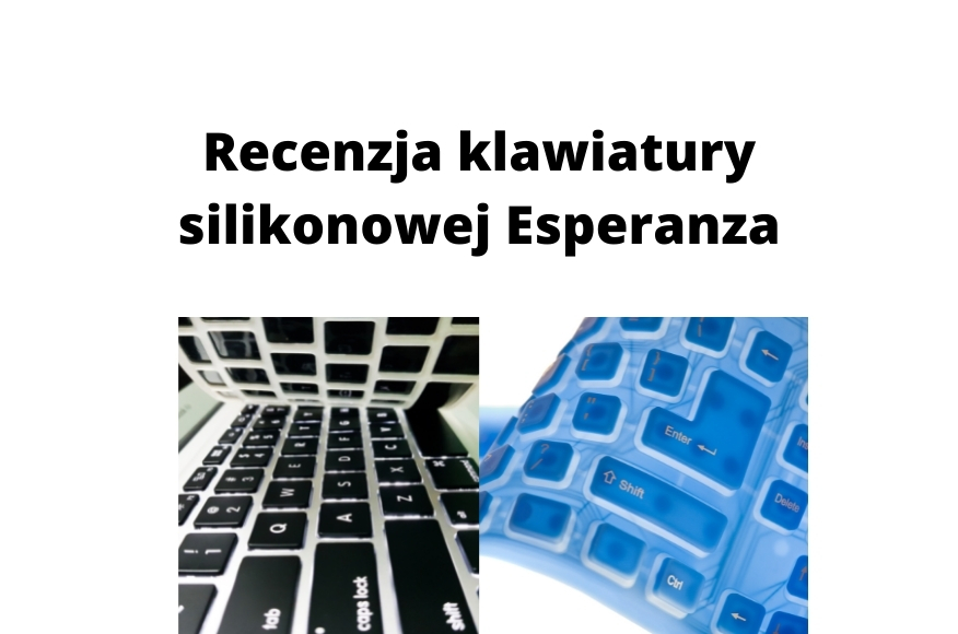 Recenzja klawiatury silikonowej esperanza do komputera, pisania i gier