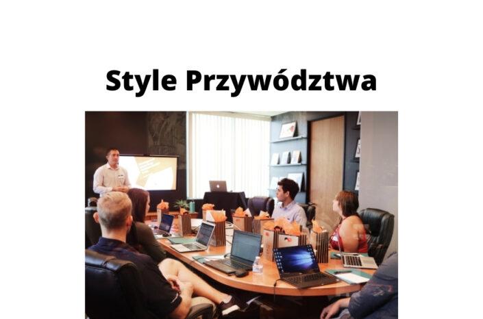 Style przywództwa: rozwój umiejętności menedżerskich poprzez szkolenia