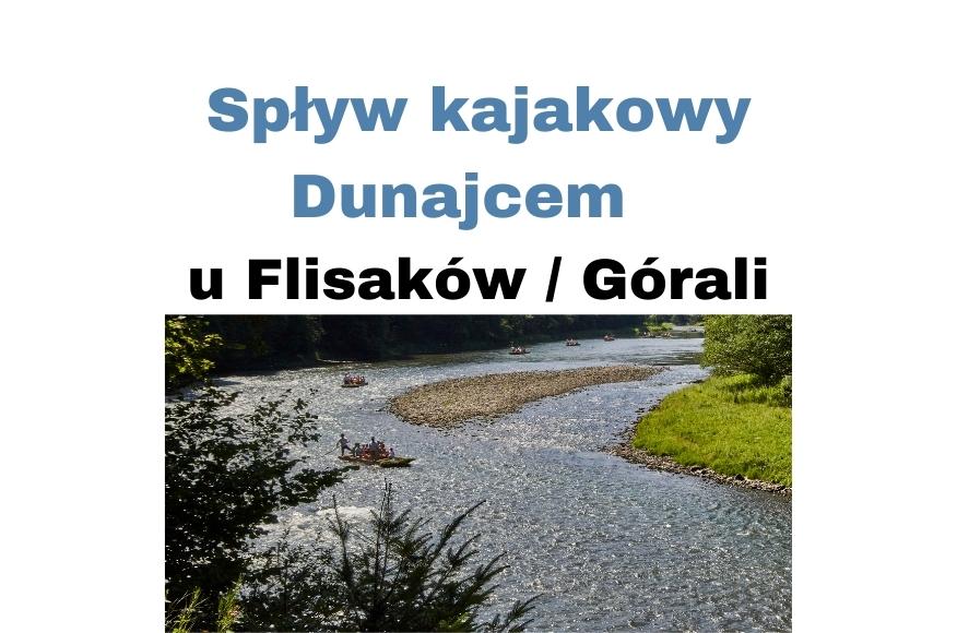 Spływ kajakowy Dunajcem w Pieninach przez prawdziwych Flisaków