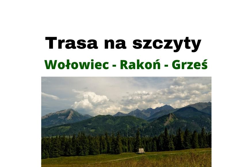 Trasa na szczyty Wołowiec - Rakoń - Grześ przy Dolinie Chochołowskiej