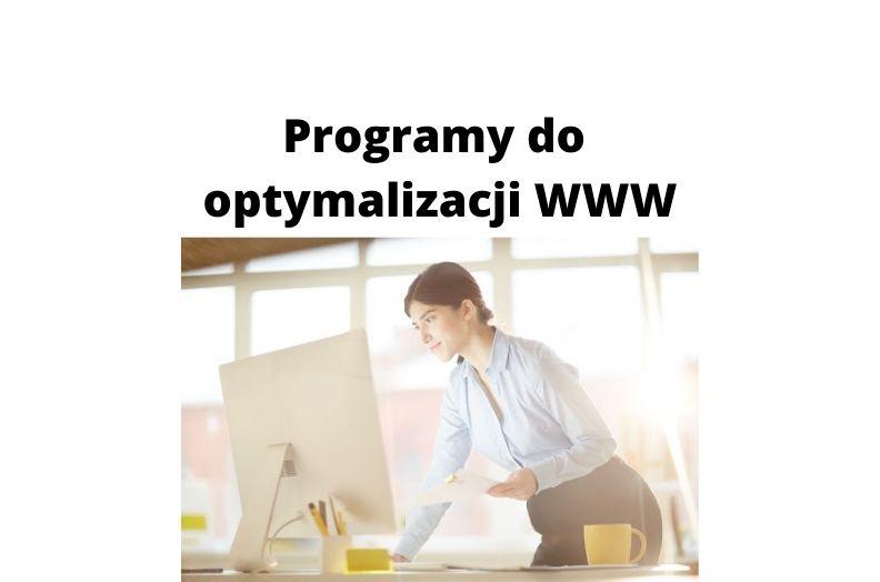 Jakich programów używać do optymalizacji stron internetowych